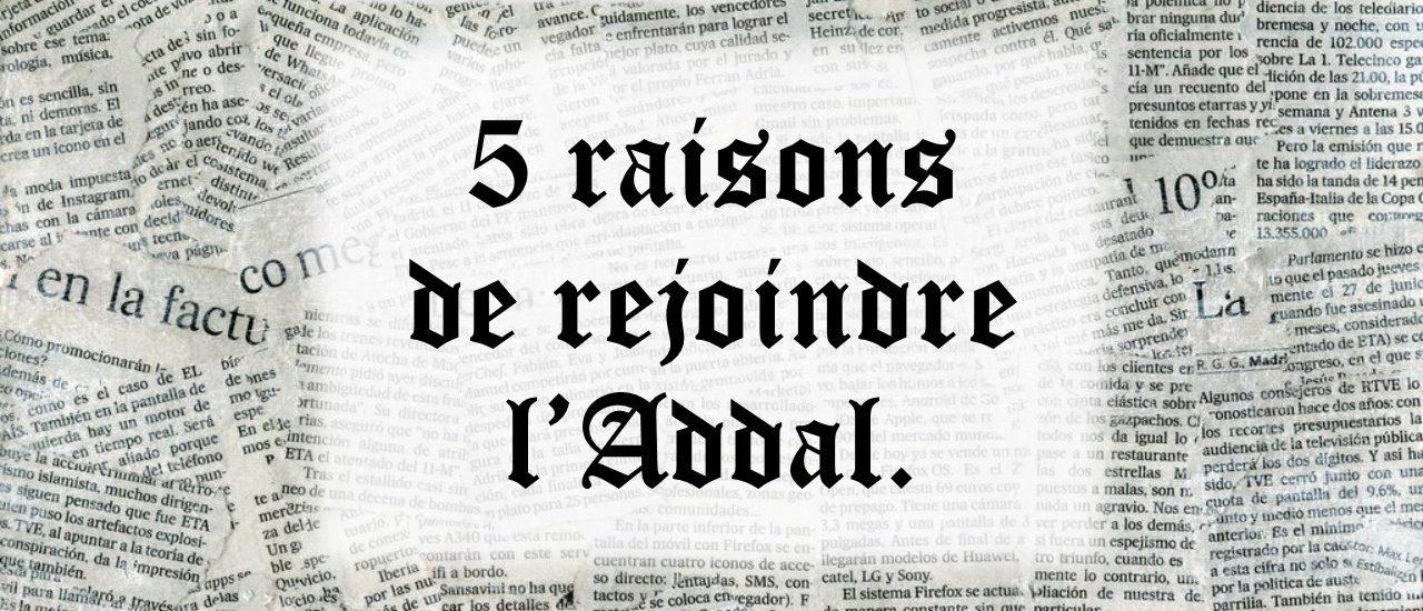 5 raisons de rejoindre l'ADDAL!